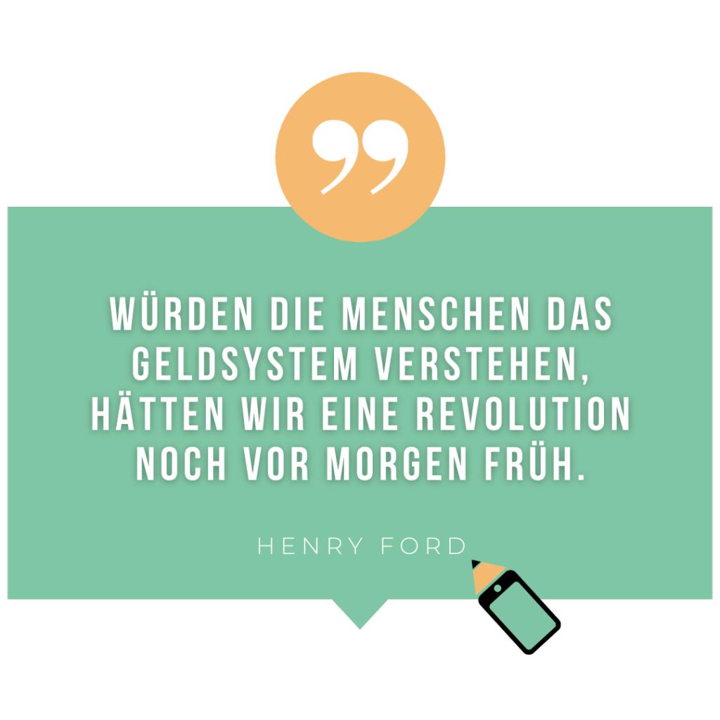 Henry Ford: Würden die Menschen das Geldsystem verstehen, hätten wir eine Revolution noch vor morgen früh.